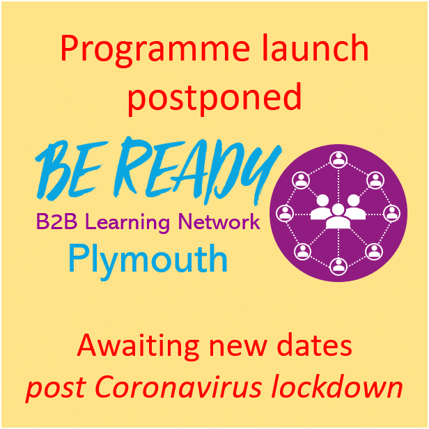 Be Ready B2B Learning Network - notice of postponement