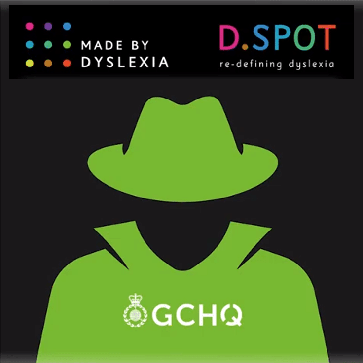 Dyslexic Intelligence – Why GCHQ recruits dyslexic spies!