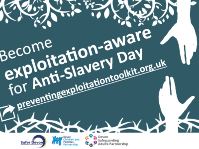become exploitation aware for anti-slavery day