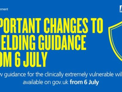 "a poster saying ""important changes to shielding guidance from 6 July"""